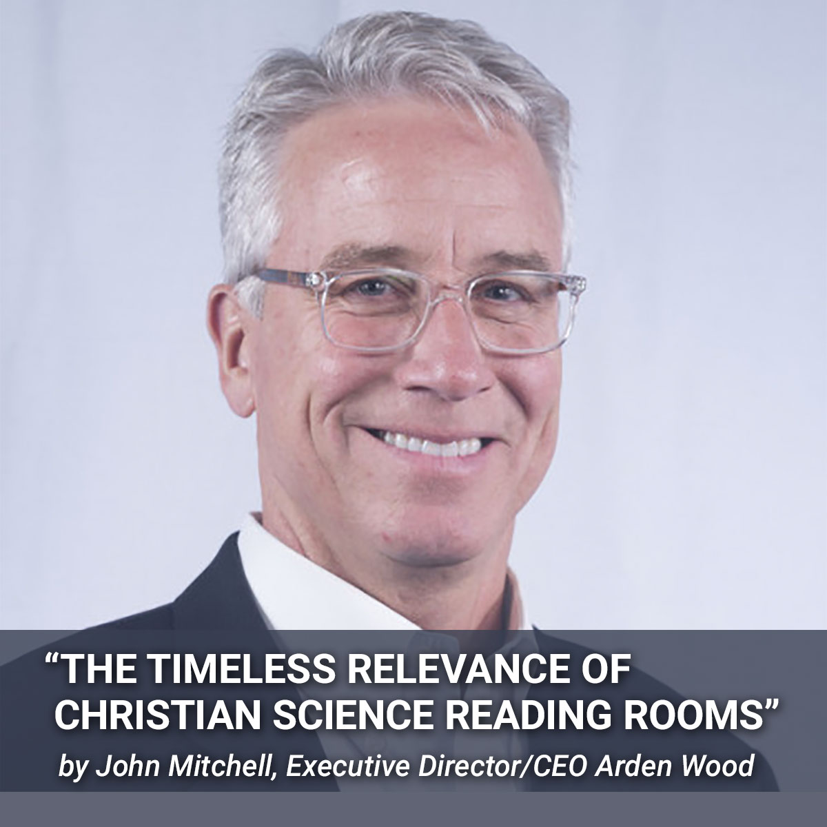 "Listen to replay: ""The Timeless Relevance of Christian Science Reading Rooms"""